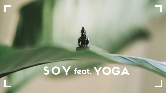 soy feat. yoga